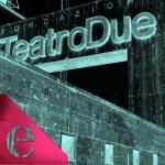 TeatroDue energized!!!